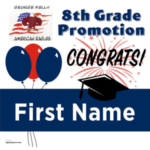 George Kelly Elementary School 8th Grade Promotion 24x24 #shineon2024 Yard Sign (Option A)
