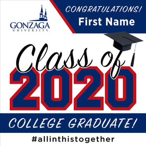 Gonzaga University 24x24 Class of 2020 Yard Sign (Option A)