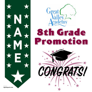 Great Valley Academy School 8th Grade Promotion 24x24 #shineon2024 Yard Sign (Option B)