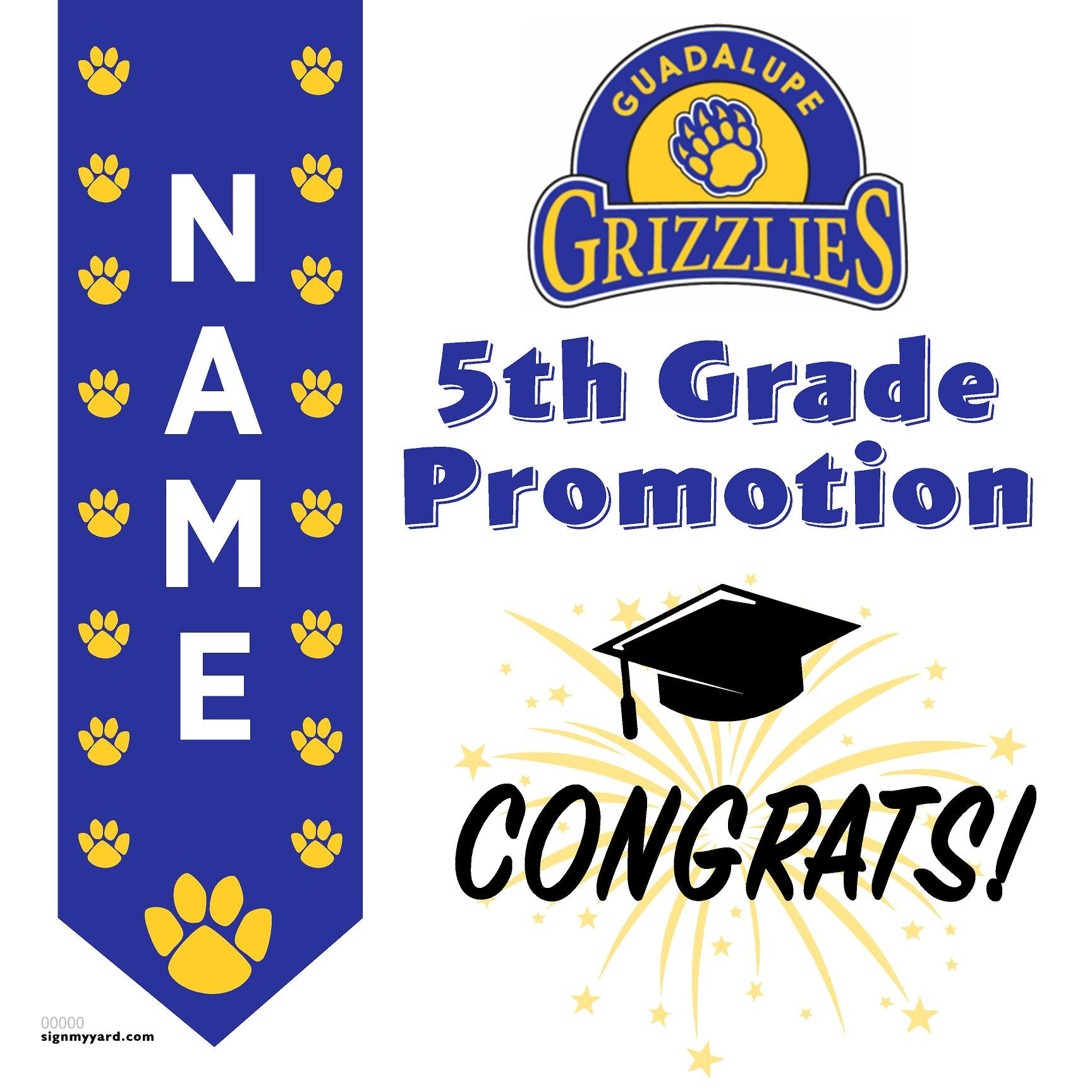 Guadalupe Elementary School 5th Grade Promotion 24x24 #shineon2027 Yard Sign (Option B)