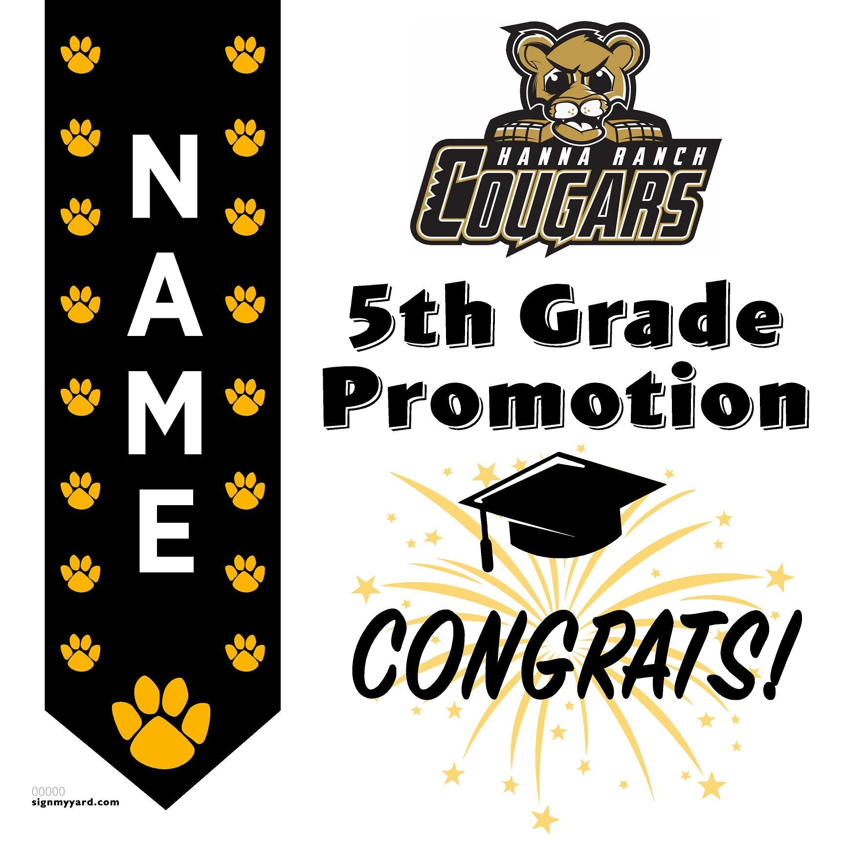 Hanna Ranch Elementary School 5th Grade Promotion 24x24 #shineon2027 Yard Sign (Option B)