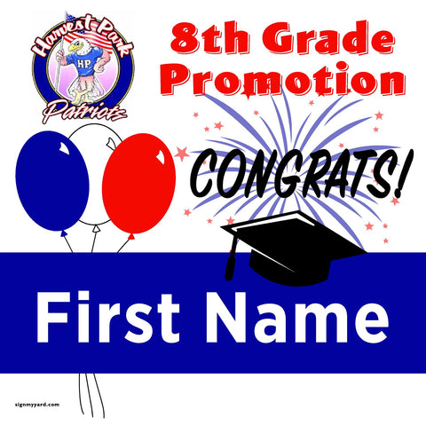 Harvest Park Middle School 8th Grade Promotion 24x24 Yard Sign (Option A)