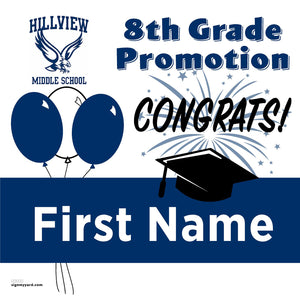 Hillview Middle School 8th Grade Promotion 24x24 #shineon2024 Yard Sign (Option A)