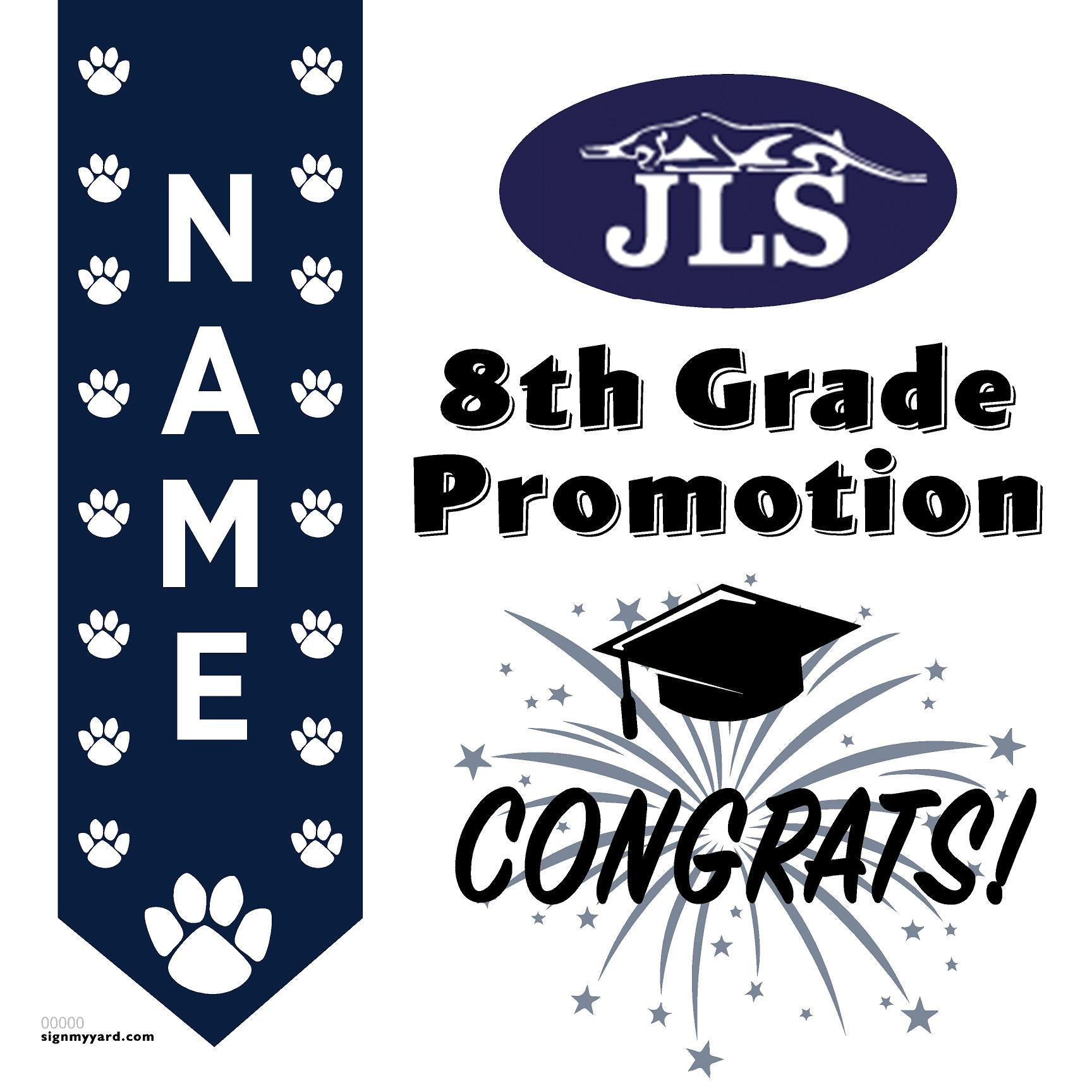 JLS Middle School (Palo Alto) 8th Grade Promotion 24x24 #shineon2024 Yard Sign (Option B)