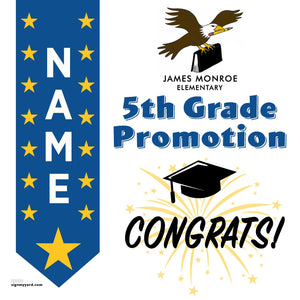 James Monroe Elementary School 5th Grade Promotion 24x24 #shineon2027 Yard Sign (Option B)