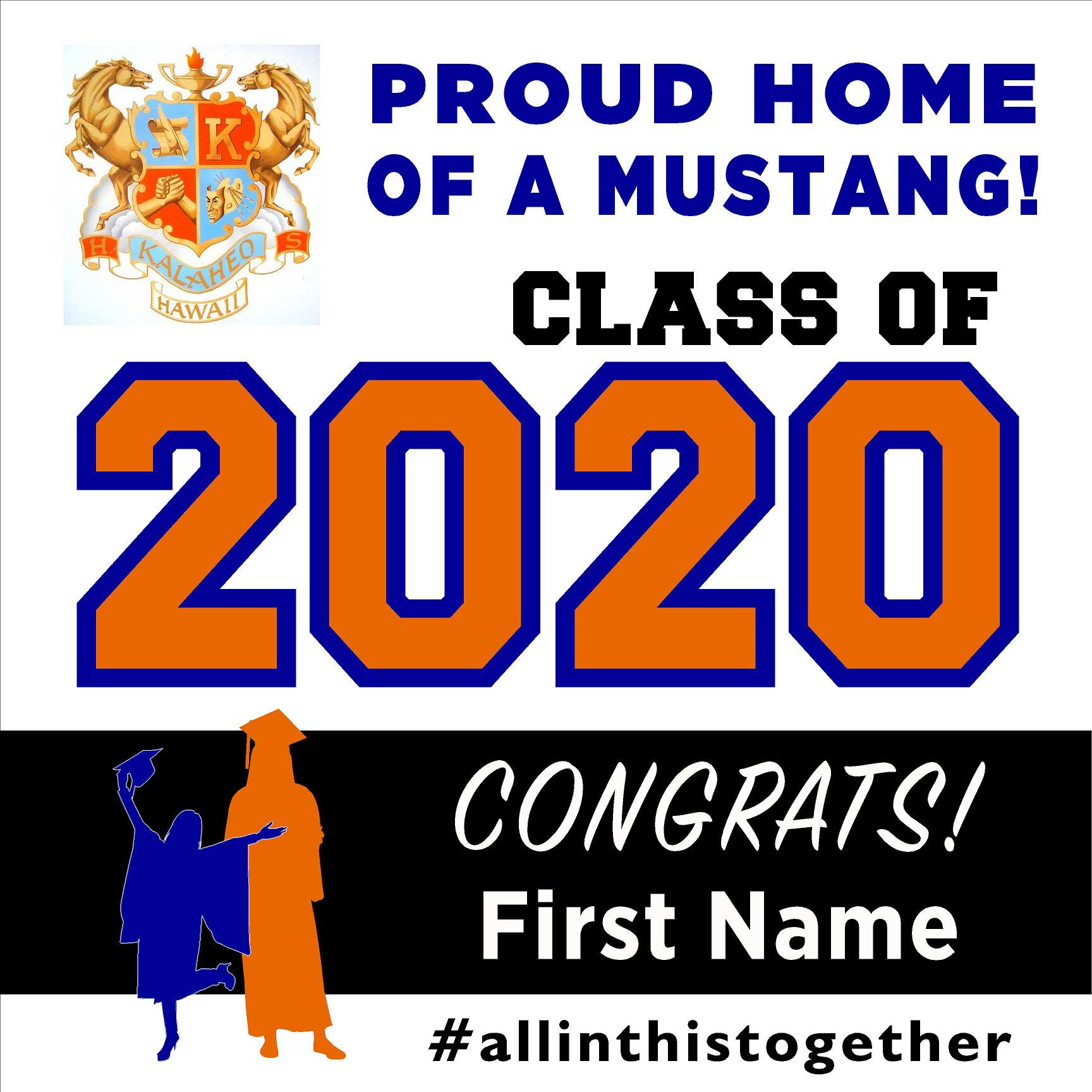 Kalaheo High School 24x24 Class of 2020 Yard Sign (Option A)