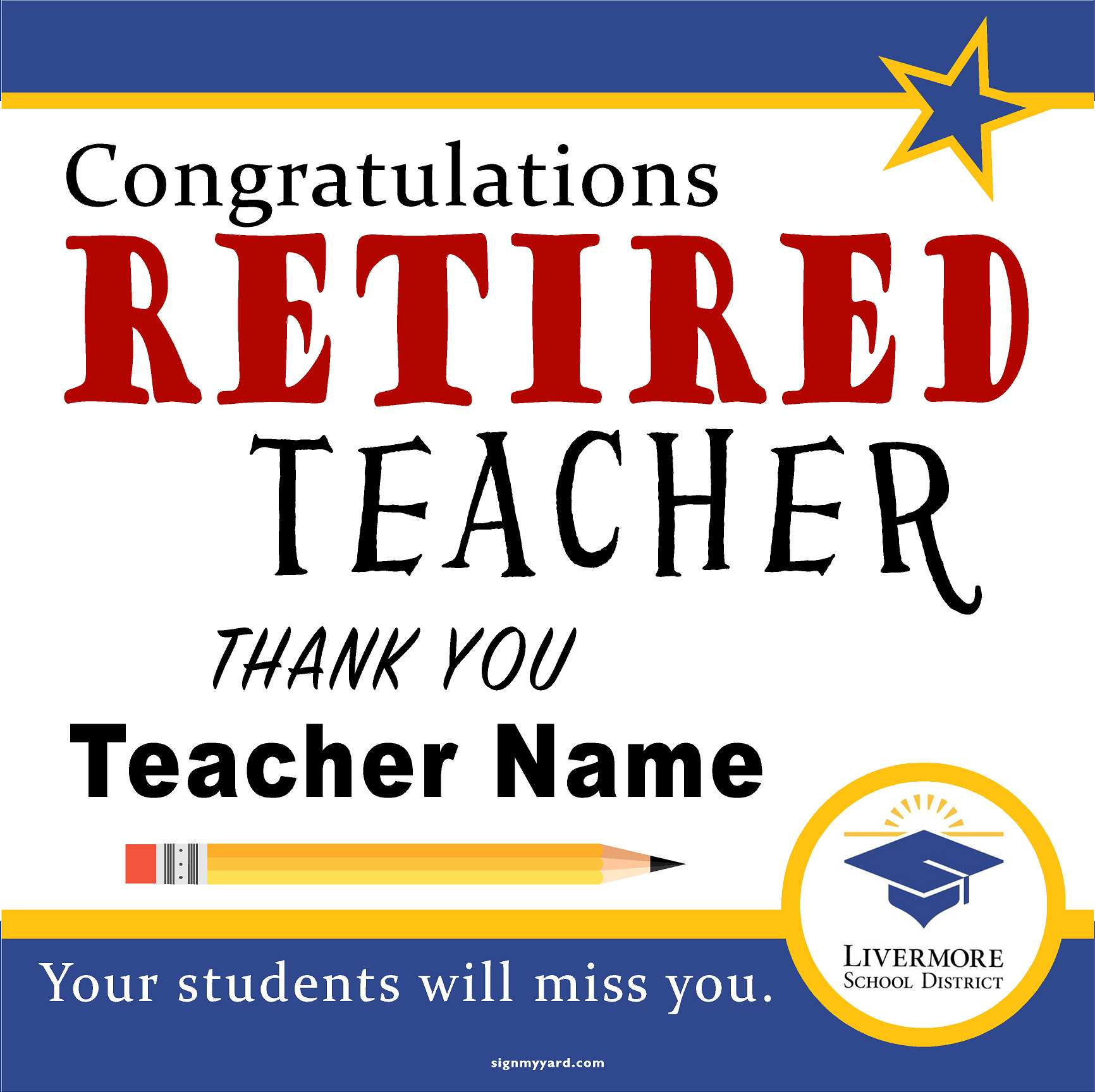 Livermore Unified School District Teacher Retirement Sign