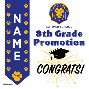 Latimer School (San Jose) 8th Grade Promotion 24x24 Yard Sign (Option B)