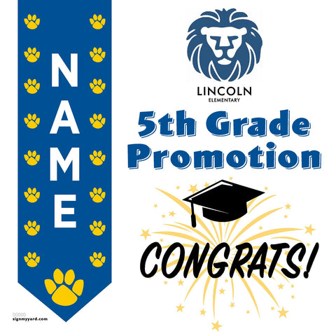 Lincoln Elementary School 5th Grade Promotion 24x24 #shineon2027 Yard Sign (Option B)
