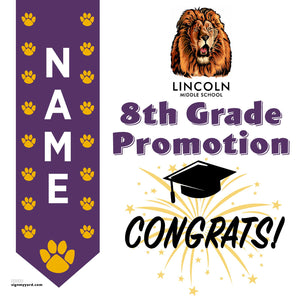 Lincoln Middle School 8th Grade Promotion 24x24 #shineon2024 Yard Sign (Option B)