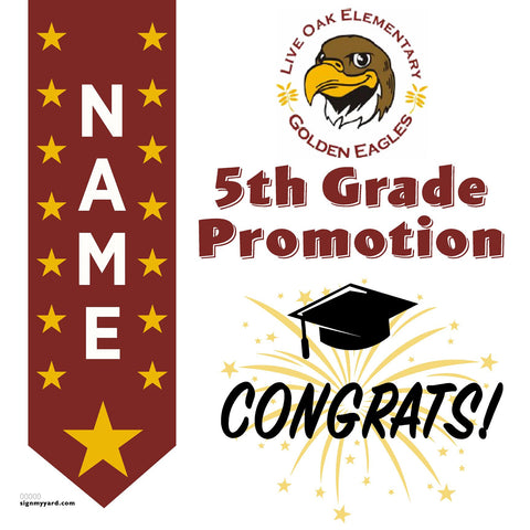 Live Oak Elementary School 5th Grade Promotion 24x24 #shineon2027 Yard Sign (Option B)