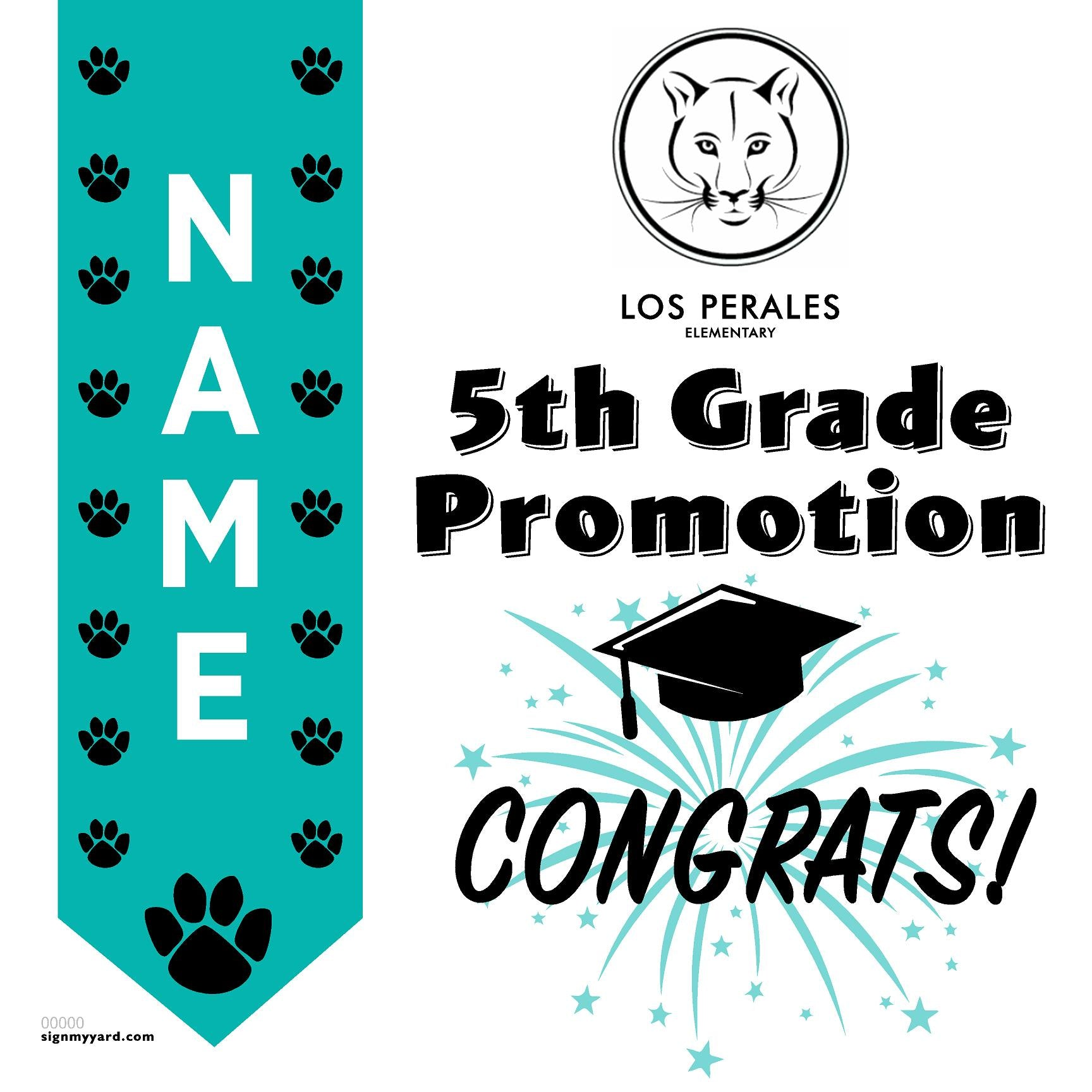 Los Perales Elementary School 5th Grade Promotion 24x24 Yard Sign (Option B)