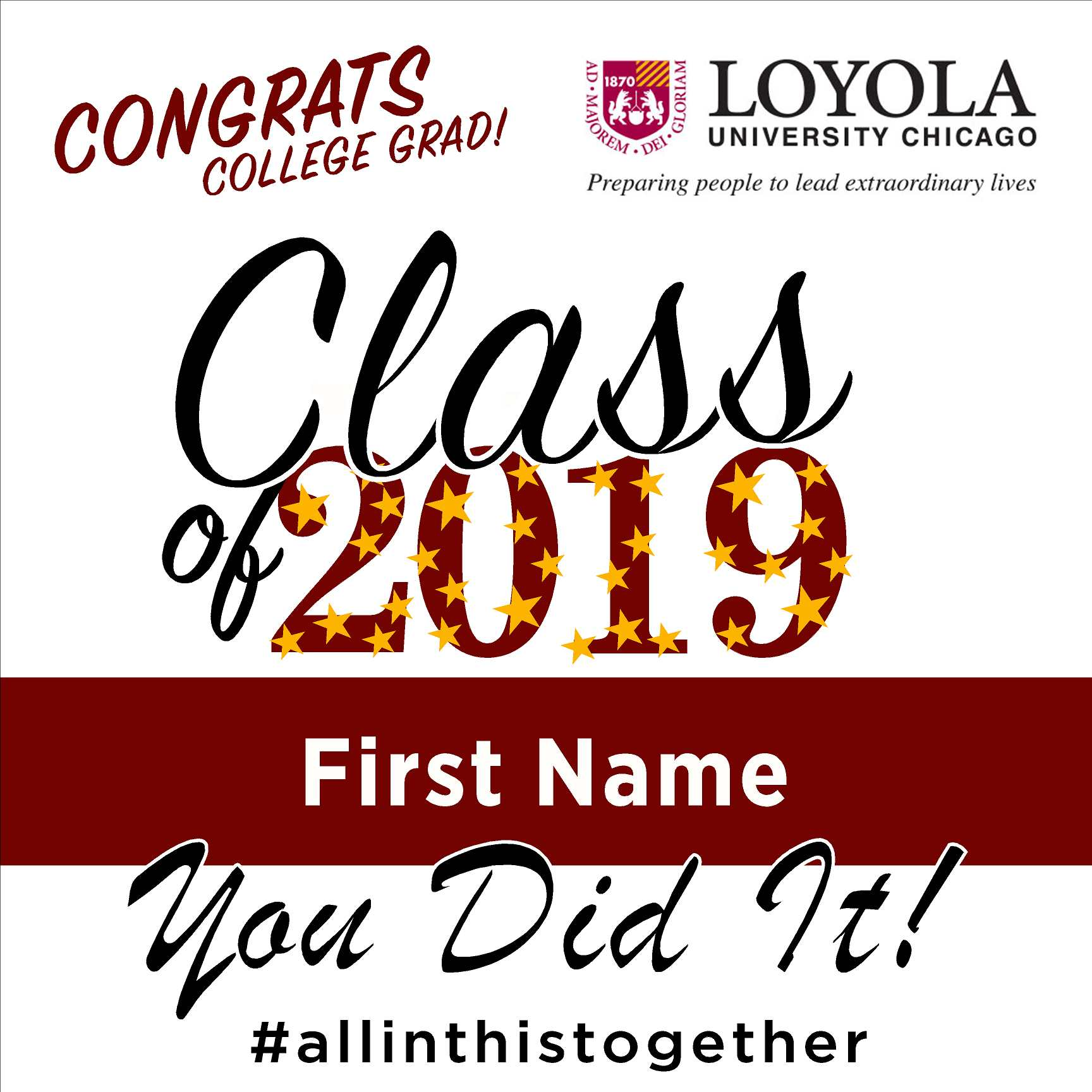 Loyola University Chicago 24x24 Class of 2019 Yard Sign (Option B)