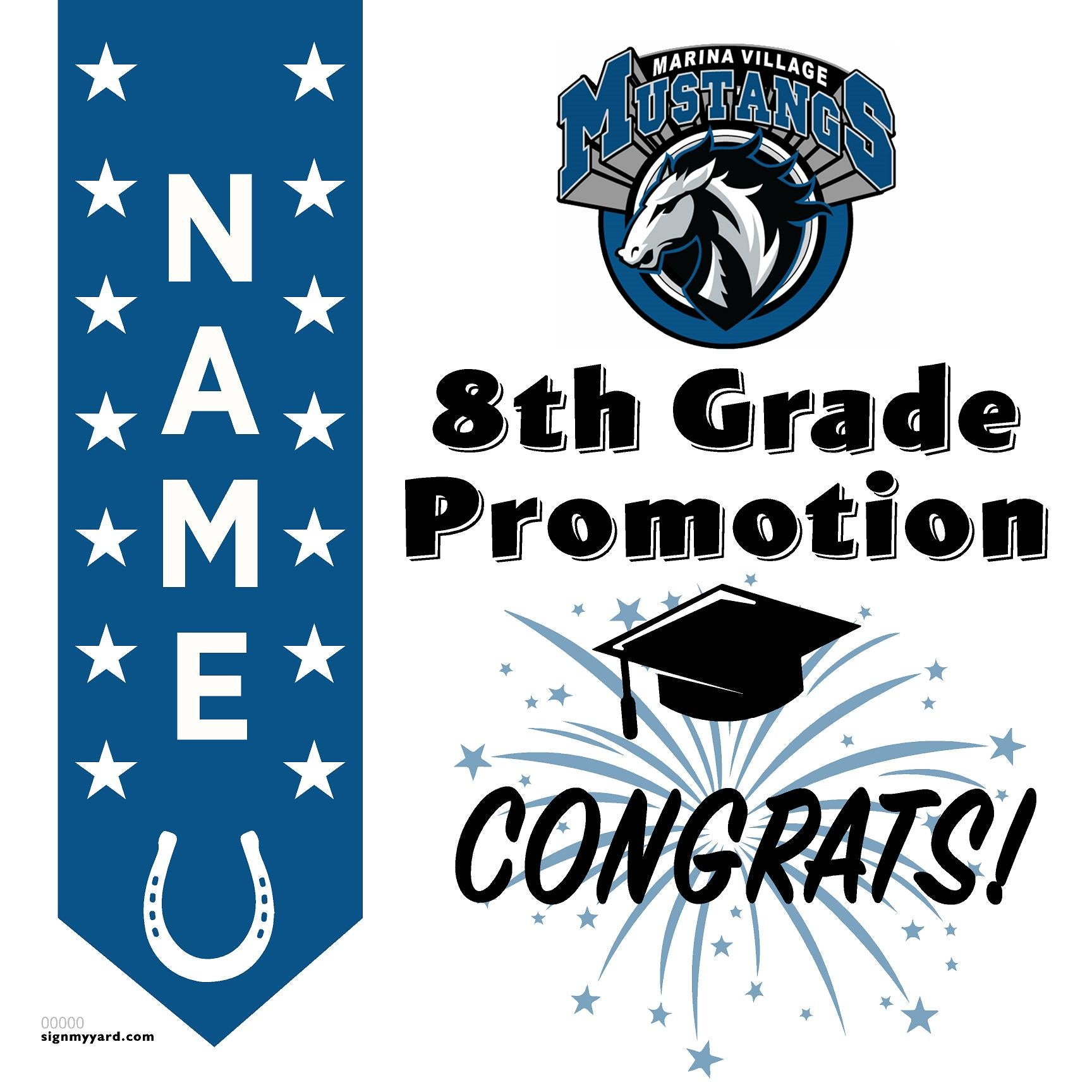 Marina Village Middle School 8th Grade Promotion 24x24 #shineon2024 Yard Sign (Option B)