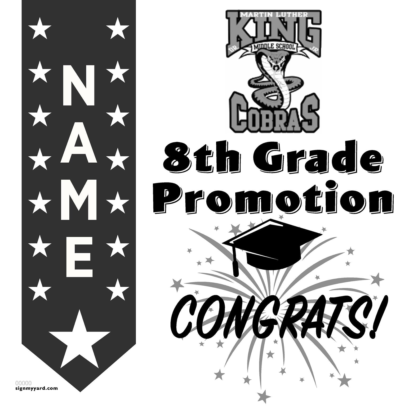 Martin Luther King Jr. Middle School 8th Grade Promotion 24x24 #shineon2024 Yard Sign (Option B)