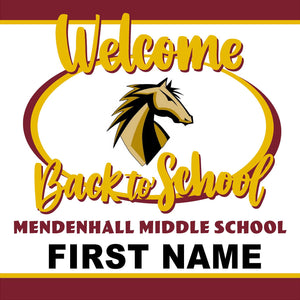 Mendenhall Middle School Back to School 24x24 Yard Sign (includes installation in your yard)