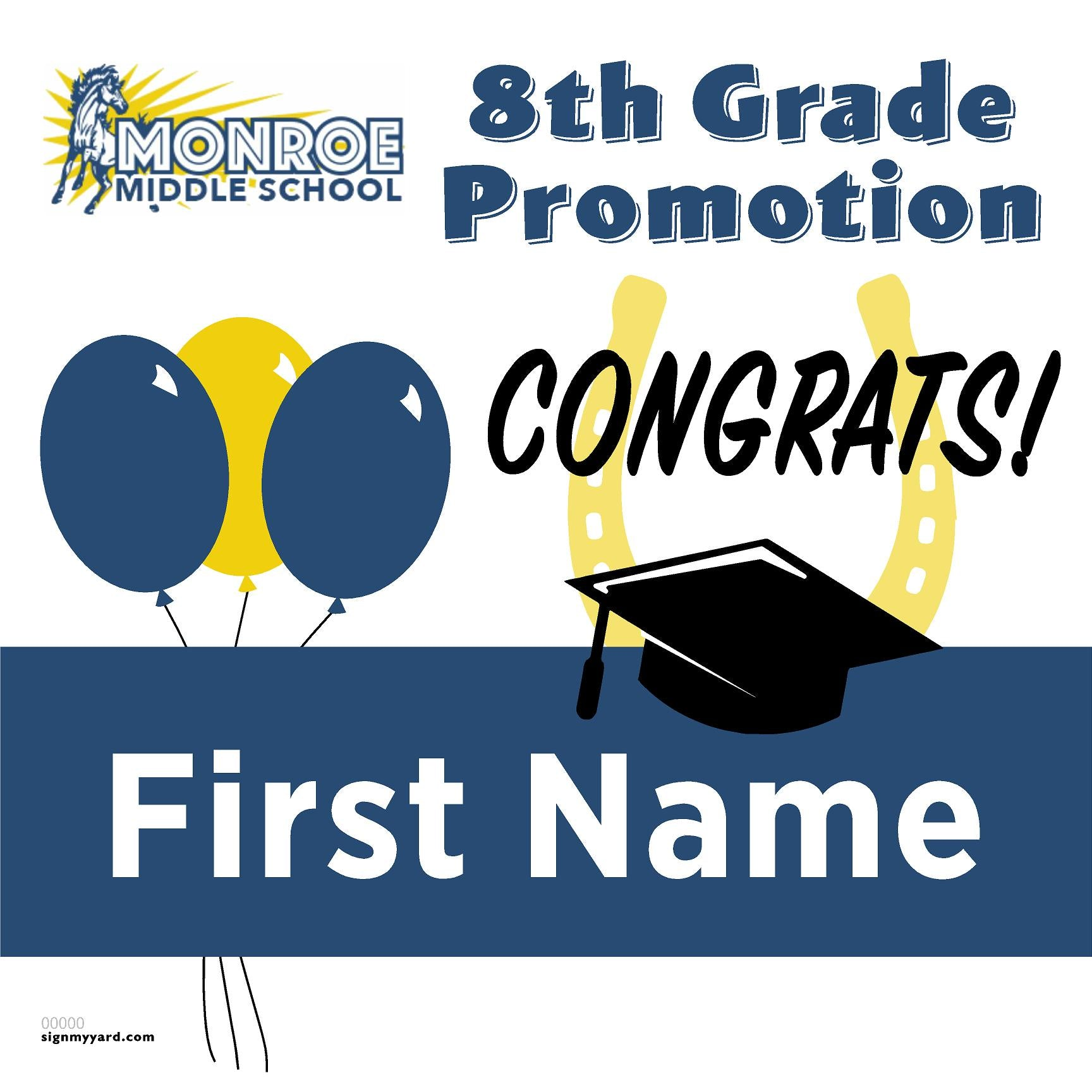 Monroe Middle School 8th Grade Promotion 24x24 Yard Sign (Option A)