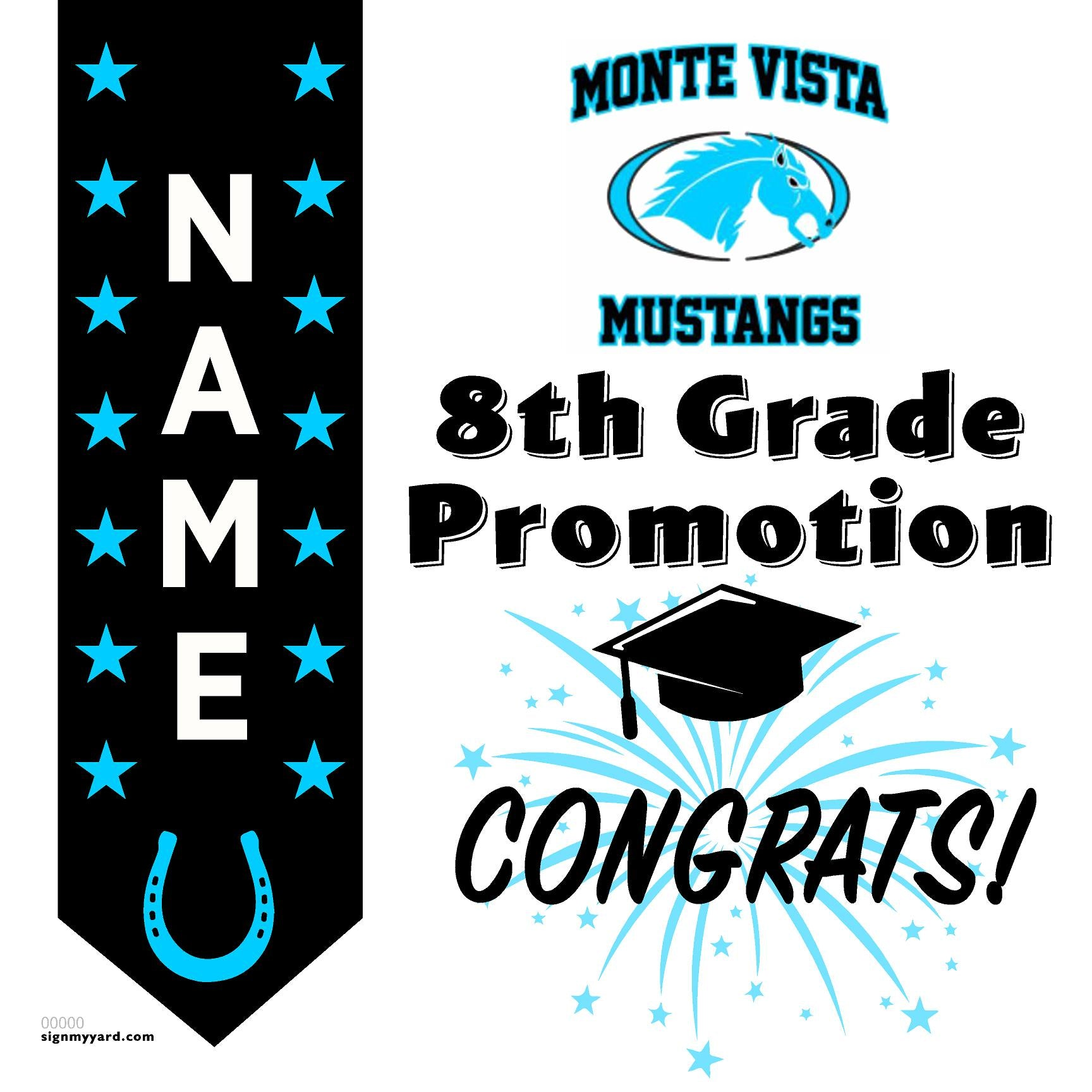 Monte Vista Middle School 8th Grade Promotion 24x24 #shineon2024 Yard Sign (Option B)