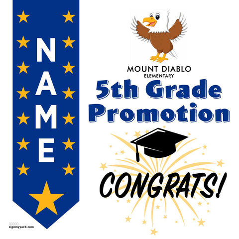 Mount Diablo Elementary School 5th Grade Promotion 24x24 #shineon2027 Yard Sign (Option B)