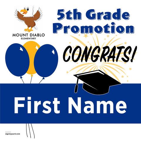 Mount Diablo Elementary School 5th Grade Promotion 24x24 #shineon2027 Yard Sign (Option A)
