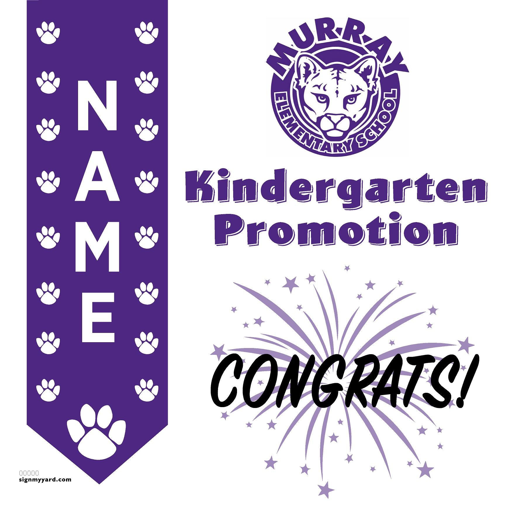 Murray Elementary Kindergarten Promotion 24x24 Yard Sign (Option B)