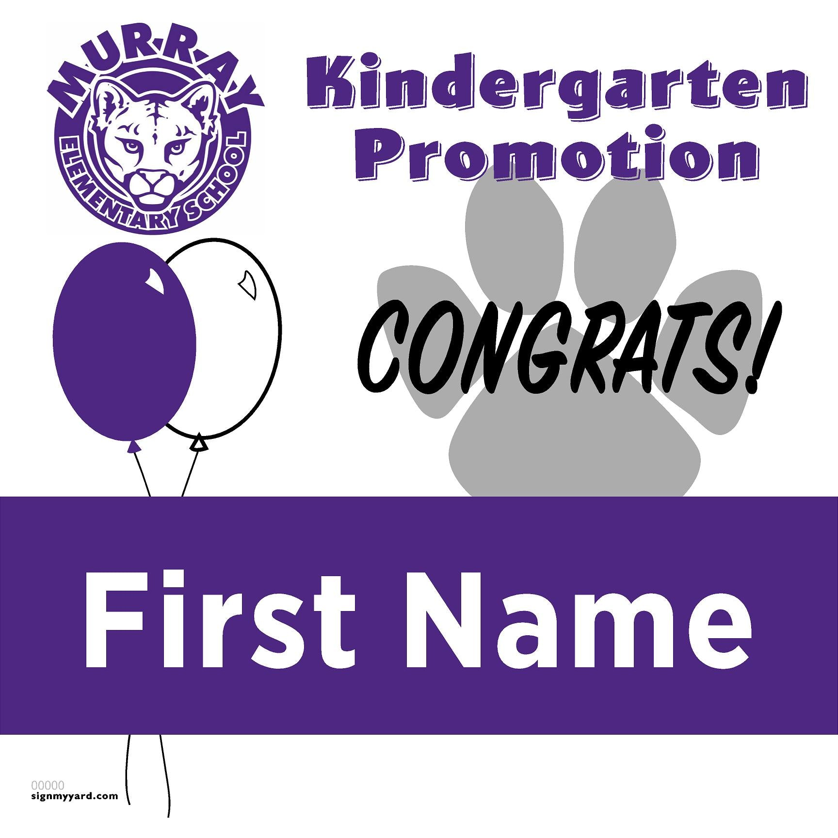 Murray Elementary Kindergarten Promotion 24x24 Yard Sign (Option A)