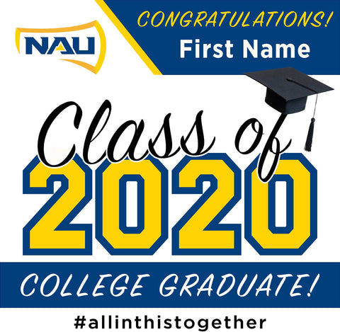 Northern Arizona University 24x24 Class of 2020 Yard Sign (Option A)