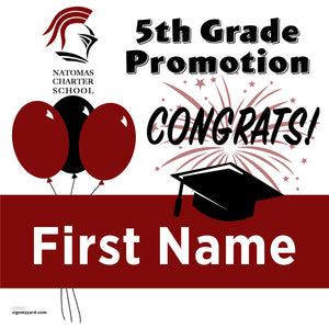 Natomas Charter School 5th Grade Promotion 24x24 Yard Sign (Option A)