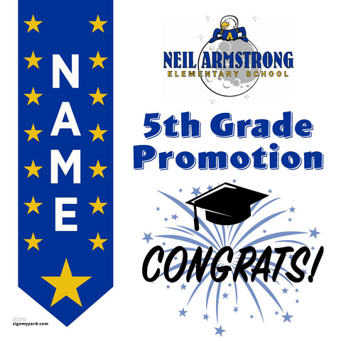 Neil Armstrong Elementary School 5th Grade Promotion 24x24 #shineon2027 Yard Sign (Option B)