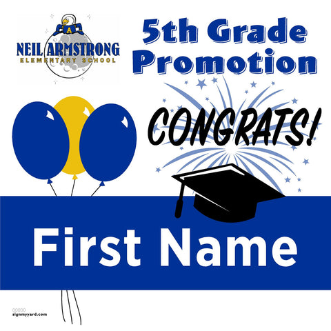 Neil Armstrong Elementary School 5th Grade Promotion 24x24 #shineon2027 Yard Sign (Option A)