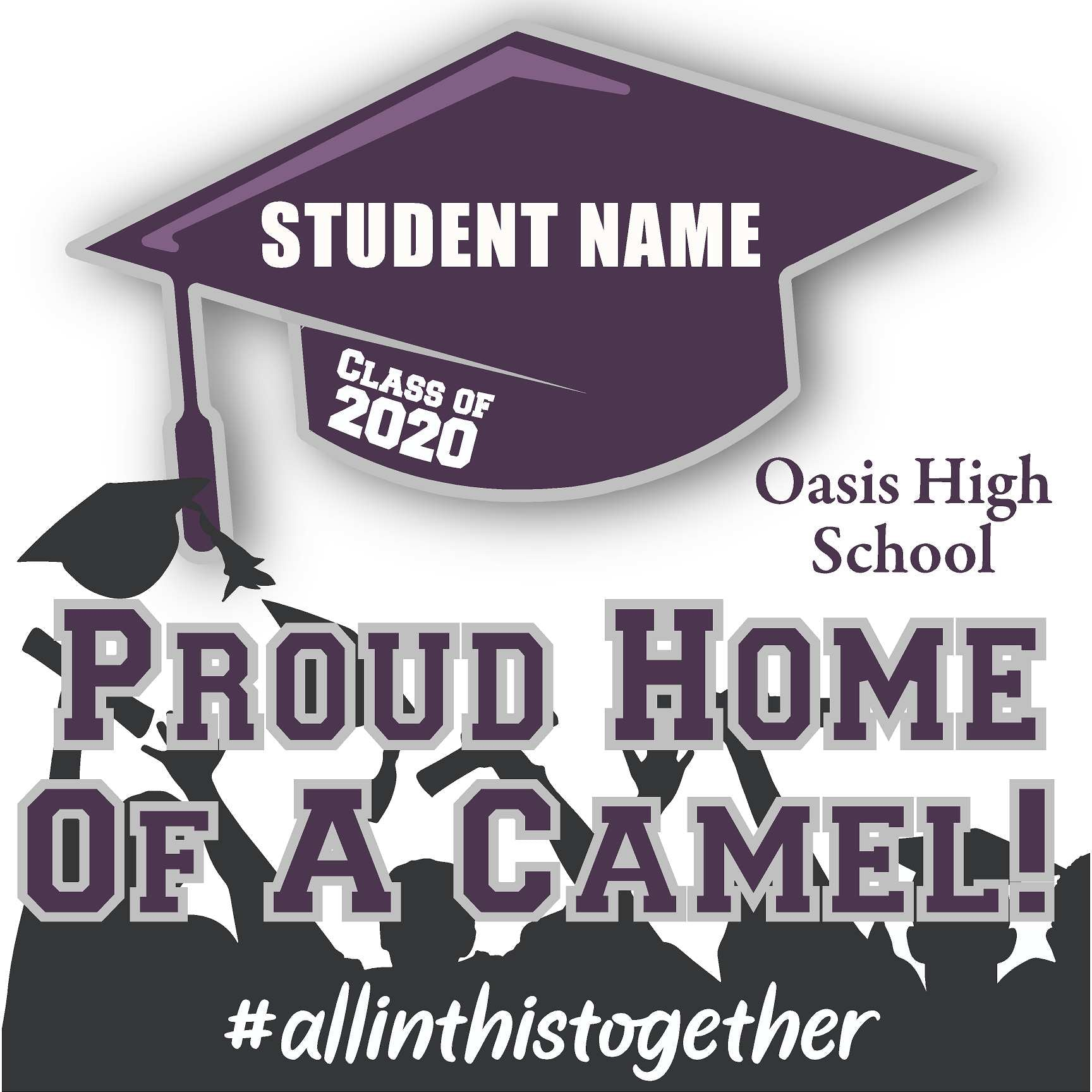 Oasis High School 24x24 Class of 2020 Yard Sign (Option B)