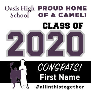 Oasis High School 24x24 Class of 2020 Yard Sign (Option A)