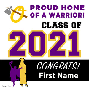 Orestimba High School 24x24 Class of 2021 Yard Sign (Option A)