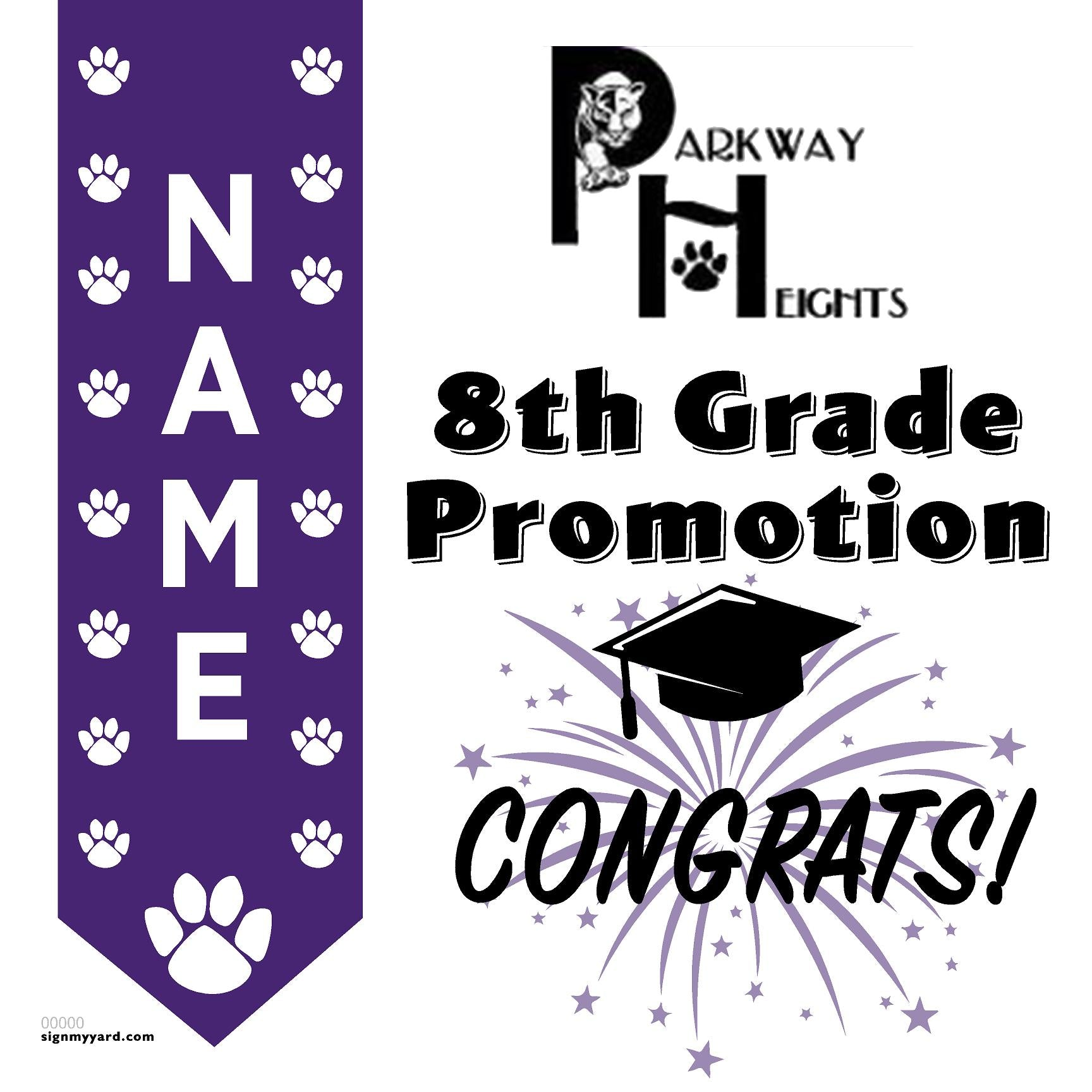 Parkway Heights Middle School 8th Grade Promotion 24x24 #shineon2024 Yard Sign (Option B)