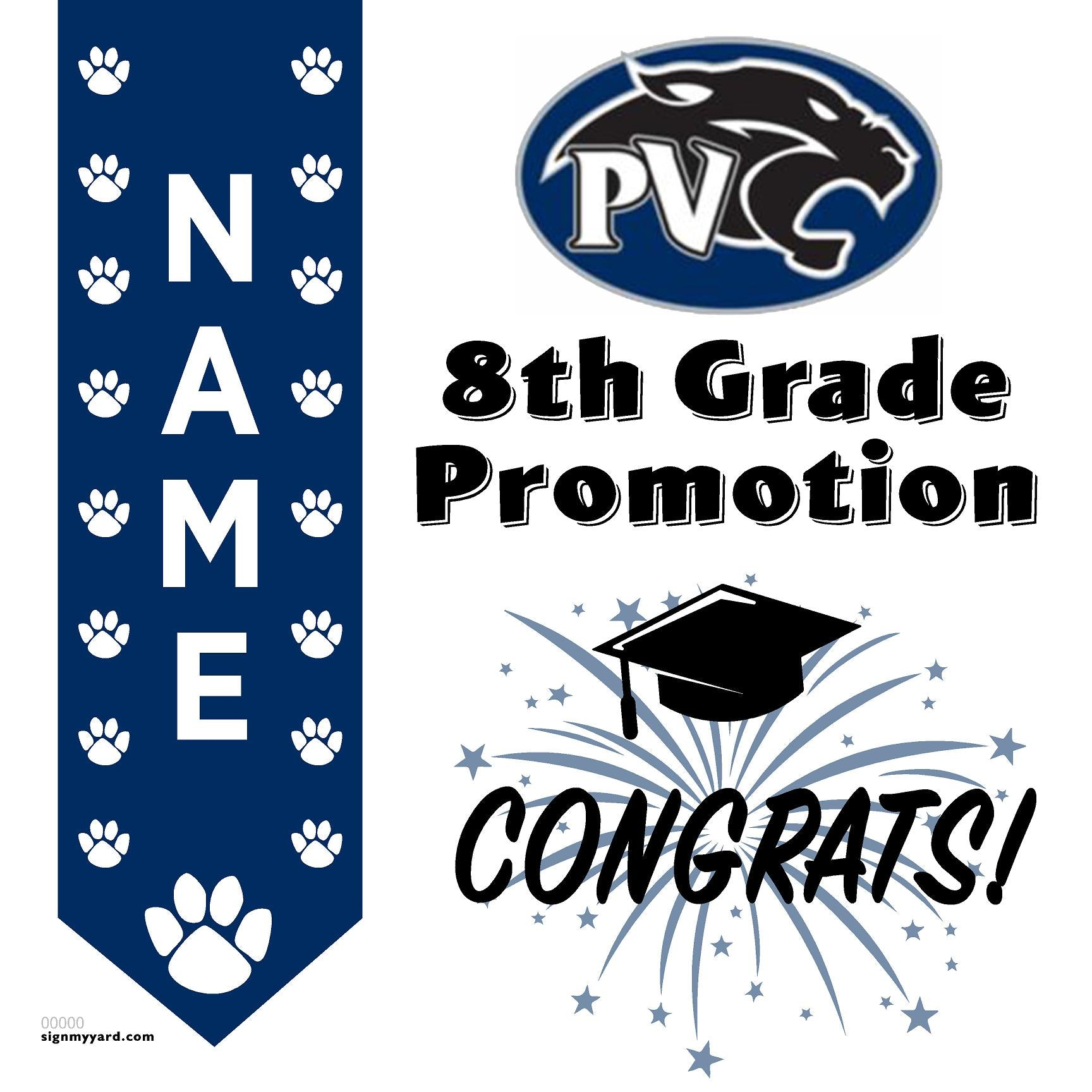 Pine Valley Middle School 8th Grade Promotion 24x24 #shineon2024 Yard Sign (Option B)