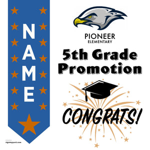 Pioneer Elementary School 5th Grade Promotion 24x24 #shineon2027 Yard Sign (Option B)