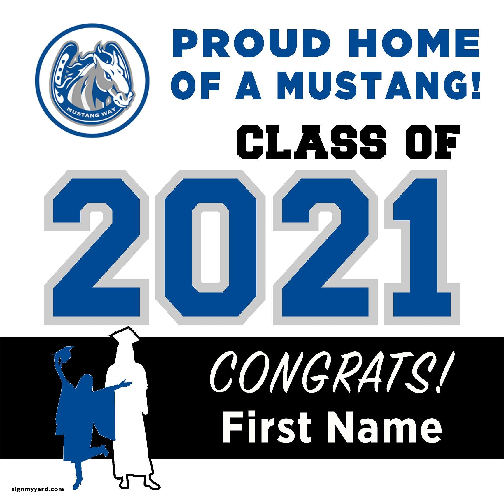 Pioneer High School 24x24 Class of 2021 Yard Sign (Option A)