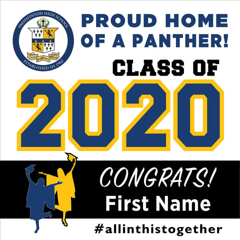 Presentation High School 24x24 Class of 2020 Yard Sign (Option A)