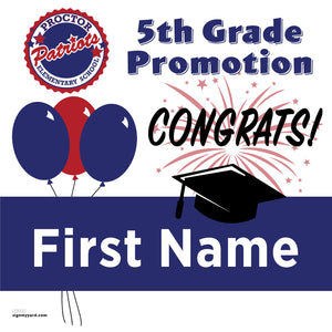 Proctor Elementary School 5th Grade Promotion 24x24 #shineon2027 Yard Sign (Option A)