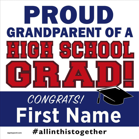 Proud Grandparent of a High School Grad 24x24 Class of 2020 Yard Sign (Option A)