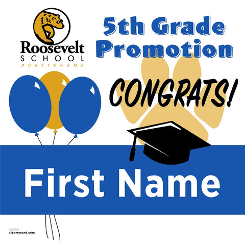Roosevelt Elementary School 5th Grade Promotion 24x24 #shineon2027 Yard Sign (Option A)
