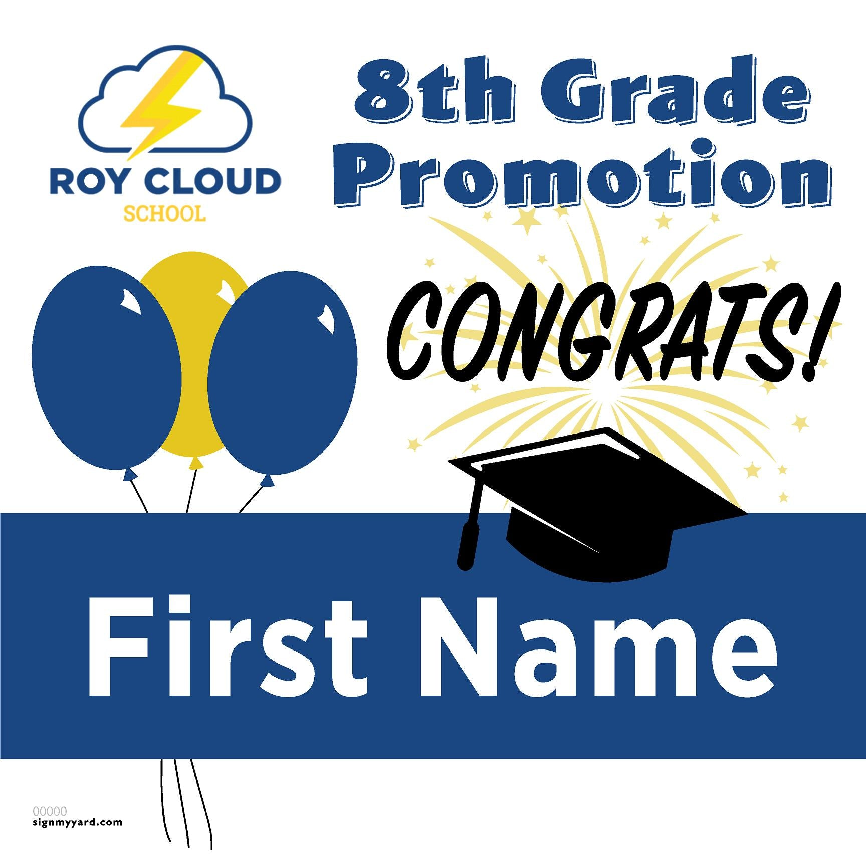Roy Cloud Elementary School 8th Grade Promotion 24x24 #shineon2027 Yard Sign (Option A)