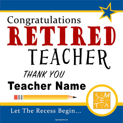 Teacher Retirement Sign - San Mateo