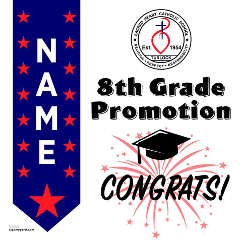 Sacred Heart School Turlock 8th Grade Promotion 24x24 #shineon2024 Yard Sign (Option B)