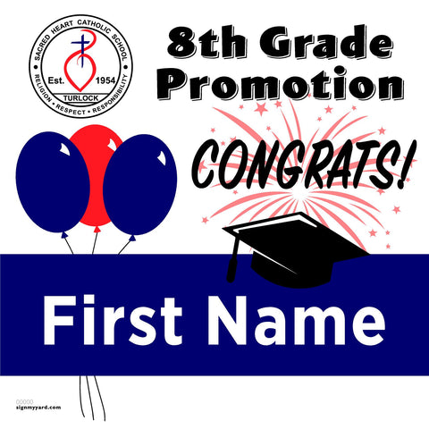 Sacred Heart School Turlock 8th Grade Promotion 24x24 #shineon2024 Yard Sign (Option A)