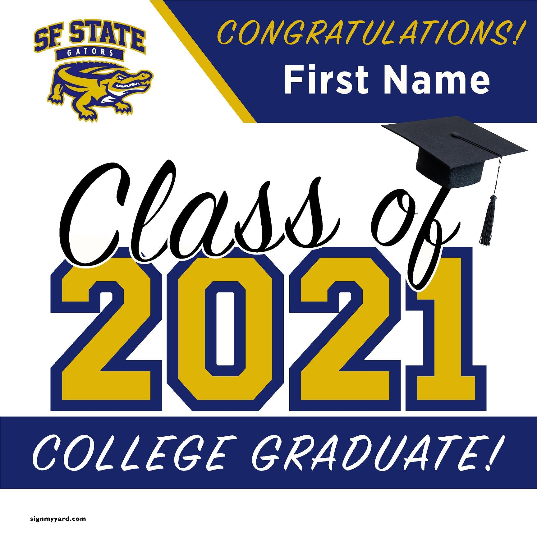 San Francisco State University 24x24 Class of 2021 Yard Sign (Option A)