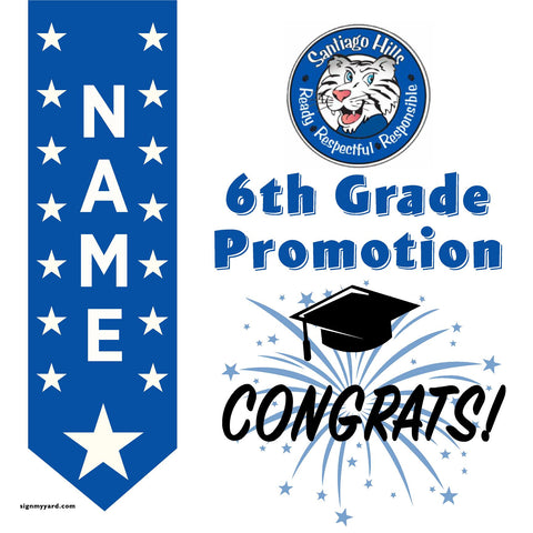 Santiago Hills Elementary School (Irvine) 6th Grade Promotion 24x24 Yard Sign (Option B)