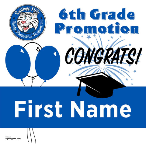 Santiago Hills Elementary School (Irvine) 6th Grade Promotion 24x24 Yard Sign (Option A)
