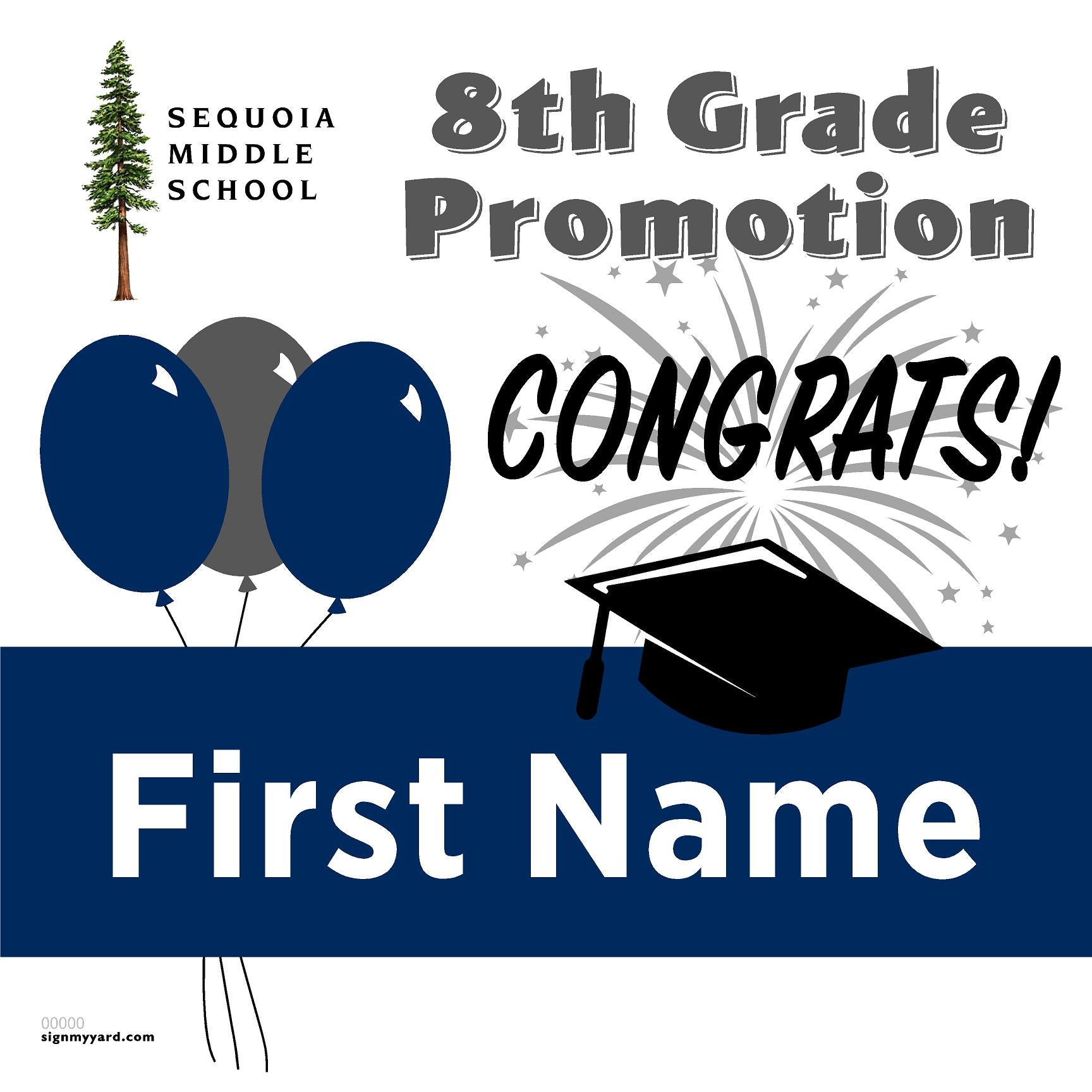 Sequoia Middle School 8th Grade Promotion 24x24 Yard Sign (Option A)