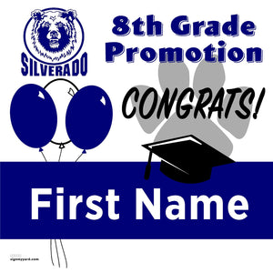 Silverado Middle School 8th Grade Promotion 24x24 Yard Sign (Option A)